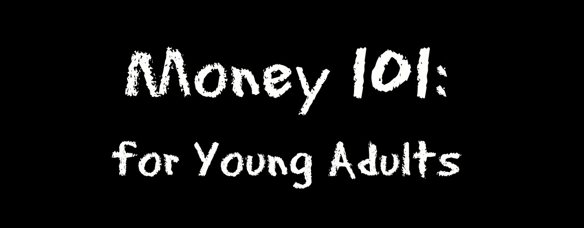 money 101: for young adults