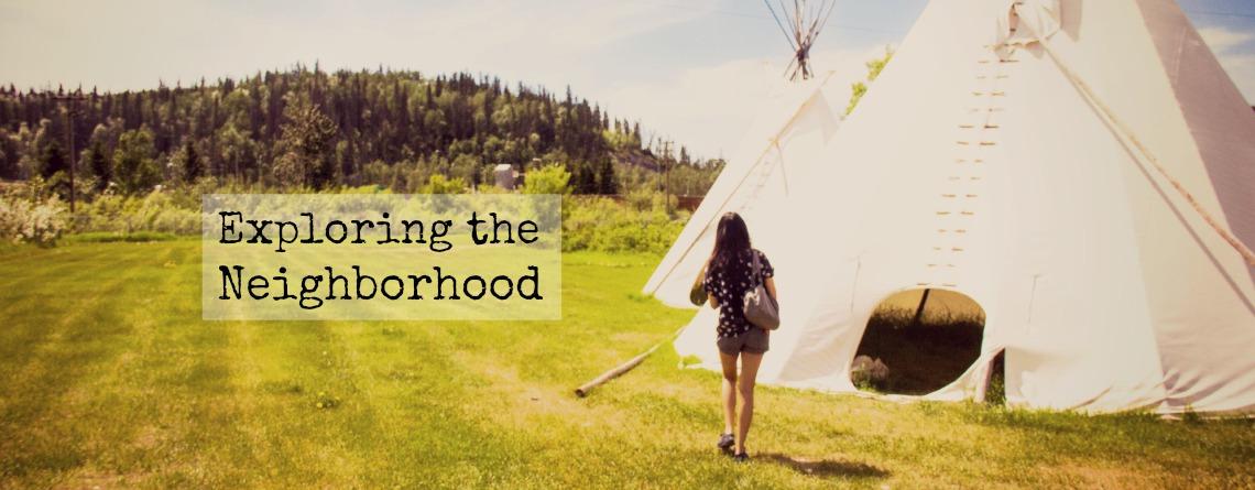 Exploring the Neighborhood: Fort Mac