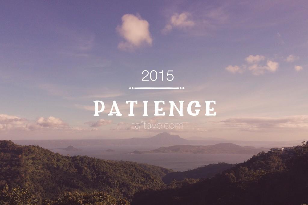 TaftAve.com || Patience 2015